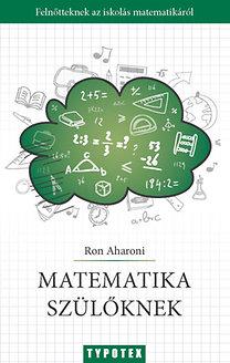 Ron Aharoni: Matematika szülőknek