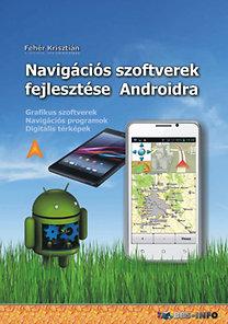 Fehér Krisztián: Navigációs szoftverek fejlesztése Androidra