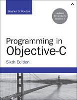 Kochan, Stephen G.: Programming in Objective-C