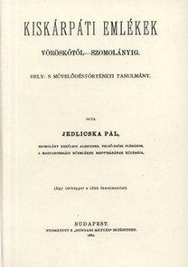 Jedlicska Pál: Kiskárpáti emlékek - Vöröskőtől-Szomolányig