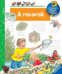 Weinhold Angela: A rovarok - Mit? Miért? Hogyan?