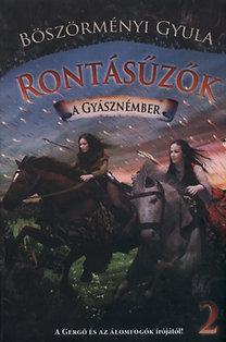 Böszörményi Gyula: Rontásűzők 2. - A gyásznémber