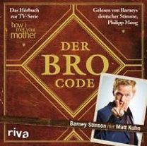 Stinson, Barney: Der Bro Code