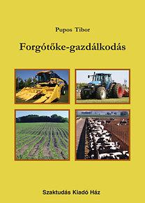 Pupos Tibor: Forgótőke-gazdálkodás