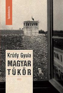 Krúdy Gyula: Magyar tükör