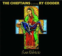 Chieftains, The, Ry Cooder: San Patricio (Deluxe)