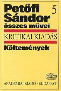 Kerényi Ferenc: Petőfi Sándor Összes Művei 5.