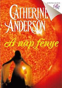 Catherine Anderson: A nap fénye