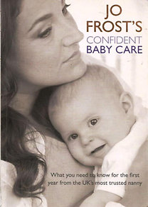 Jo Frost: Confident Baby Care