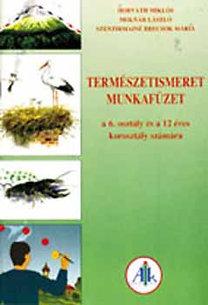Szentirmainé Brecsok M., Horváth M., Molnár L.: Természetismeret munkafüzet 6. o.