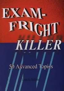 Szilvás Izabella: Exam-Fright Killer - 50 Advanced Topics