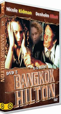 Bangkok Hilton 2. (4-6. rész)