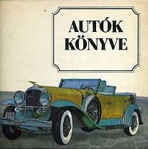 Varga Péter, Bencze Szabó Péter, Urai Erika: Autók könyve
