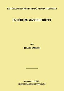 Teleki Sándor: Emlékeim. Második kötet