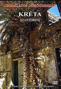 Csodálatos Görögország: Kréta - Szantorini