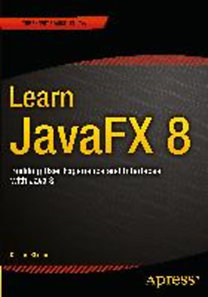 Sharan, Kishori: Learn JavaFX 8