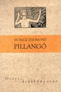 Móricz Zsigmond: Pillangó - Osiris diákkönyvtár