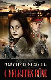 Tarjányi Péter, Dosek Rita: A felejtés bűne