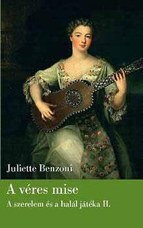 Juliette Benzoni: A véres mise