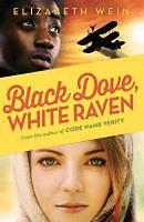 Wein, Elizabeth: Black Dove, White Raven