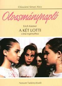 Chászárné Simon Alice: Olvasmánynapló Erich Kästner A két Lotti című regényéhez