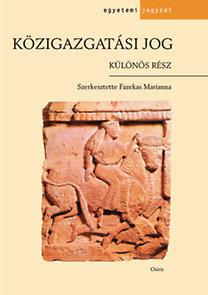 Fazekas Marianna (szerk.): Közigazgatási jog - Különös rész