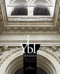 Halász Csilla, Őrfi József, Viczián Zsófia: Ybl összes