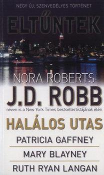 J. D. Robb (Nora Roberts), Gafney, Blayney, Langan: Eltűntek