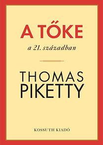 Thomas Piketty: A tőke a 21. században