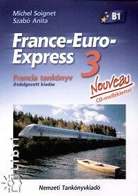 Szabó Anita, Michael Soignet: France-Euro-Express 3. Nouveau Tankönyv CD-vel