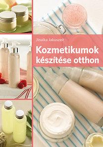 Jinaika Jakuszeit: Kozmetikumok készítése otthon