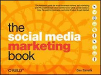 Zarrella, Dan: The Social Media Marketing Book