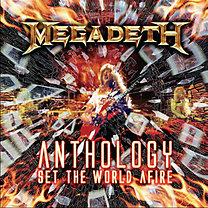 Megadeth: Anthology - Set The World Afire