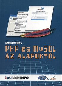Kozmajer Viktor: PHP és MySQL az alapoktól