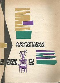 Szerk. Kovács Ágnes: A rátótiádák típusmutatója - Magyar Népmesekatalógus füzetei (Dedikált példány)