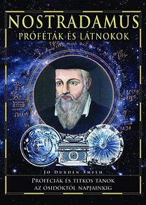 Joe Durden Smith: Nostradamus - Próféták és látnokok