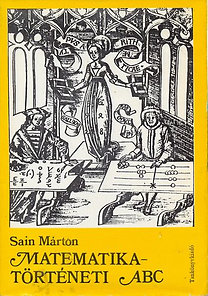 Sain Márton: Matematika-történeti ABC