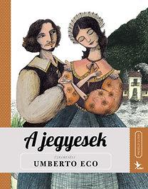 Umberto Eco: A jegyesek - Meséld újra sorozat II.