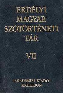Szabó T. Attila (szerk.): Erdélyi magyar szótörténeti tár VII.