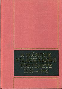 Zrínyi Katonai Kiadó: A második világháború története 1939-1945 (I-XII.)