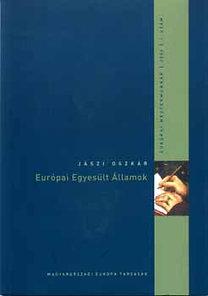 Jászi Oszkár: Európai Egyesült Államok - The United States of Europe