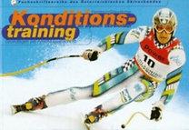 Pernitsch, Harald - Staudacher, Arno: Konditionstraining im alpinen Skirennlauf