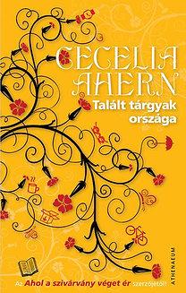 Cecelia Ahern: Talált tárgyak országa