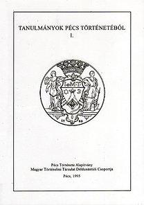 Vonyó József (szerk.): Tanulmányok Pécs történetéből 1.