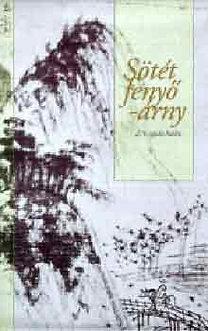 Kulcsár F. Imre (ford.): Sötét fenyő-árny (276 japán haiku)