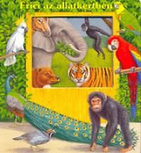 Bob Bampton, Katja Epes: Frici az állatkertben