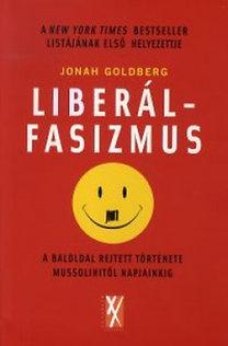 Goldberg, Jonah: Liberálfasizmus