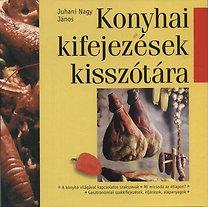 Juhani Nagy János: Konyhai kifejezések kisszótára