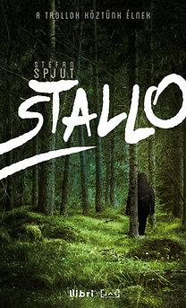Stefan Spjut, Fejérvári Boldizsár (ford.): Stallo