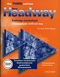 John Soars, Liz Soars: New Headway - Érettségi munkafüzet Intermediate Without key (3. ed.)